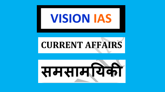 vision ias current affairs notes pdf